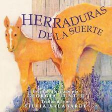 Herraduras de la Suerte by Georgia Hunter (2015, Paperback)