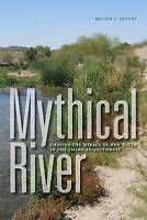 NEW Mythical River: Chasing the Mirage of New Water in the American Southwest