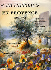 JEANINE NÉRI, UN CANTOUN EN PROVENCE, HAUT-VAR, DESSINS, AQUARELLES