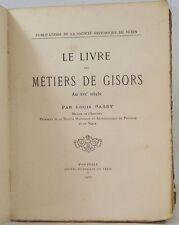 PASSY Livre Métiers de Gisors au XVIème société historique du Vexin 1907 LA XX