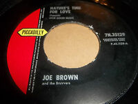 "JOE BROWN "" NATURE'S TIME FOR LOVE "" 7"" SINGLE VG PICCADILLY 1963"