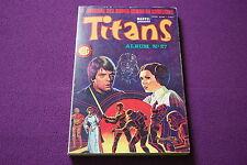 TITANS - Marvel Lug - Le Journal des Super-Héros Album N° 27 (79-80-81) - 1985