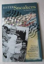 Sister Sneakers by Marie D. Barrett (Paperback, SIGNED, 2004)