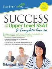Success on the Upper Level SSAT- A Complete Course