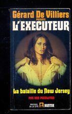 Gérard de Villiers : L'EXECUTEUR 77 La bataille du New Jersey