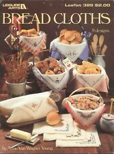 Bread Cloths Cross Stitch Leaflet Young 1985 Leisure Arts #389 Home Sweet Home
