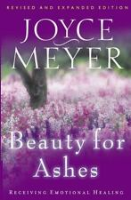 Beauty for Ashes : Receiving Emotional Healing by Joyce Meyer Paperback Book PB