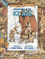 Adventures in the Ice Age [Good Times Travel Agency]
