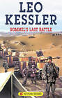 NEW Rommel's Last Battle (Severn House Large Print) by Leo Kessler