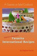Granny Regina's Favorite International Recipies: A Grannies On Safari-ExLibrary