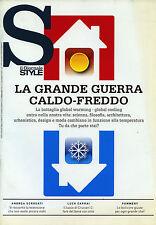 STYLE by IL GIORNALE del FEB/2014 *  LA GRANDE GUERRA CALDO - FREDDO *