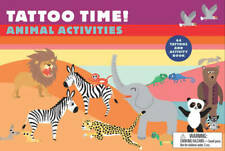 Tattoo Time!: Animal Activities, , Used Excellent Book