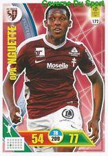 172 OPA NGUETTE FC.METZ CARTE CARD ADRENALYN LIGUE 1 2018 PANINI