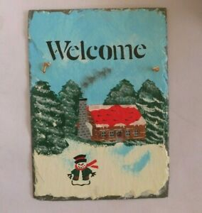 Vintage Snowy Cabin Painted Slate Welcome Sign by Cape Cod Stencil Co Mass USA