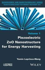 Piezoelectric ZnO Nanostructure for Energy Harvesting by Yamin Leprince-Wang...