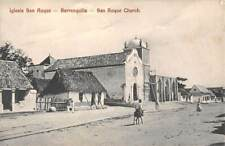 BARRANQUILLA, COLOMBIA ~ SAN ROGUE CHURCH & STREET VIEW ~ used 1909