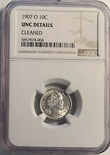 1907-O BARBER DIME NGC UNC DETAILS CLEANED — NO RESERVE!!