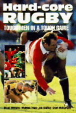 Good, Hard-core Rugby: Tough Men in a Tough Game, Trapp, Maurice, Brown, Olo, et