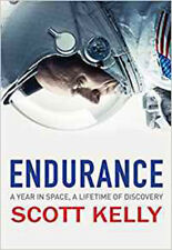 Endurance: A Year in Space, A Lifetime of Discovery | Scott Kelly