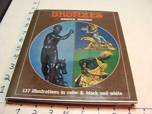 vintage book--BRONZES by Jennifer Montagu