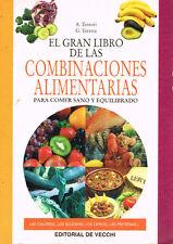 El Gran Libro De Las Combinaciones Alimentarias Tentori Turetta Vecchi 2000
