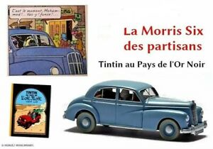 Morris Six Car 1/24  New in box + booklet Collection miniature Tintin .