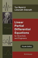 Linear Partial Differential Equations for Scientists and Engineers by Myint-U, T