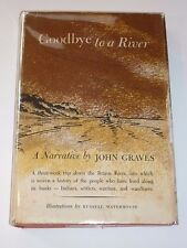 Goodbye To A River: A Narrative by John Graves, Knopf, 1960, 1st Printing