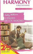 L'INIZIO DI UN SOGNO - CATHY WILLIAMS - HARMONY COLLEZIONE