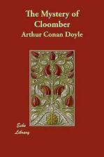 The Mystery of Cloomber by Arthur Conan Doyle (2009, Paperback)