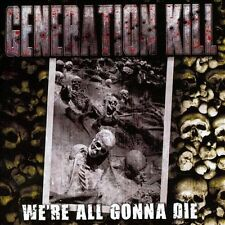GENERATION KILL We're all gonna die  CD