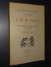 L'ÎLE DE LUTECE - Albert Robida - 1905 - VIEUX PARIS
