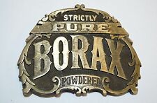 Vintage Strictly Pure BORAX Powdered Soap Solid Brass Aged Belt Buckle RARE
