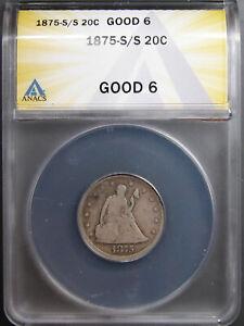1875-S/S Twenty Cent Piece ANACS G-6