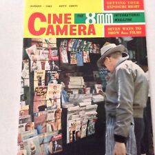 Cine Camera 8mm Magazine Getting Your Exposure Right August 1962 061517nonrh