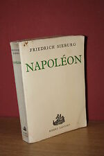 Friedrich Sieburg NAPOLEON Les cent-jours  (Ed. Robert Laffont 1957)