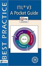ITIL V3: A Pocket Guide (ITSM Library)