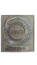 * Vintage USED Badge - Burns Int'l Detective Guard #2031 (HWS-VPIN-BUR-G-2031)