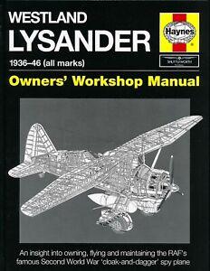 Westland Lysander 1936-46 (all marks) - Owners' Workshop Manual - Haynes - New