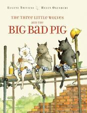 The Three Little Wolves and the Big Bad Pig (Hardback or Cased Book)