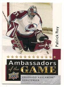 Patrick Roy 09-10 Upper Deck 2 Ambassadors of the Game SP