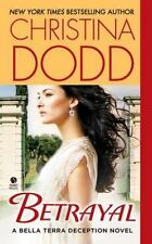 Betrayal: A Bella Terra Deception Novel (Scarlet Deception) Dodd, Christina Mas