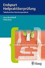 Endspurt Heilpraktikerprüfung: Tabellarisches Kurzkompen... | Buch | Zustand gut