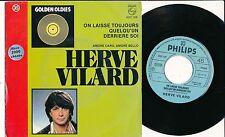 """HERVE VILARD 45 TOURS 7"""" BELGIUM ON LAISSE TOUJOURS QUELQU'UN DERRIERE SOI+"""