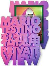Private View Mario Testino by Mario Testino (Hardback, 2013)