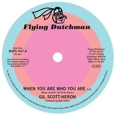 Gil Scott-Heron-When You Are Who You Are B/W Free Will (Alt Take 1) (BGPS 047)