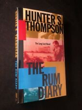 Hunter S THOMPSON / The Rum Diary The Long Lost Novel First Edition 1998