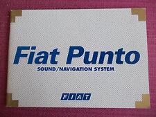FIAT PUNTO SAT NAV NAVIGATION & AUDIO SOUND SYSTEM MANUAL - HANDBOOK (ACQ 3299)