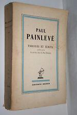 PAUL PAINLEVE  PAROLES ET ECRITS éd. REIDER   1936  E.O. pages non coupées