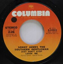 Country 45 Sonny James The Southern Gentleman - Just Don'T Stop Loving Me / A Mi